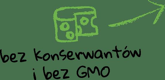 bez konserwantów ibez GMO